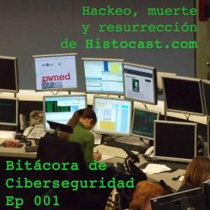 Carátula del episodio 1 de Bitácora de Ciberseguridad - Entrevista a Goyo, de Histocast.com