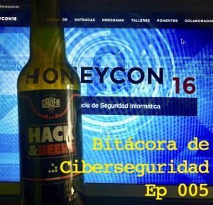 Carátula del Ep005 de Bitácora de Ciberseguridad con la web de honeycon.eu y yna botella de las hack&beers