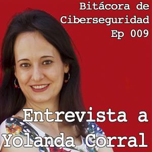 Carátula del episodio 9 de Bitácora de Ciberseguridad - Entrevista a Yolanda Corral